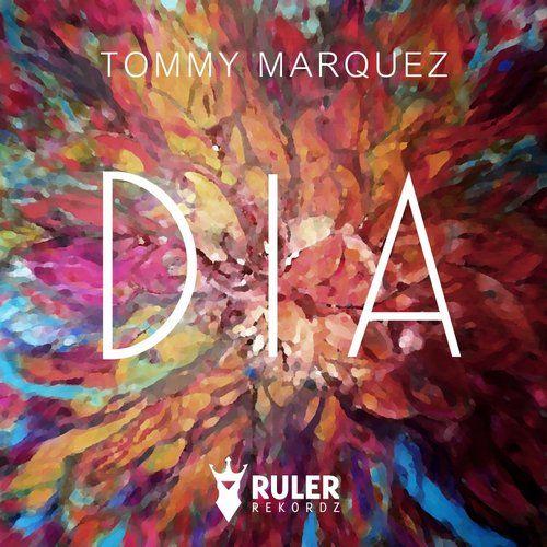 RRZ017 RULER REKORDZ  DIA (Original Mix) - Tommy Marquez  #DIA   #Tommy   #TommyMarquez   #RRZ017   #ruler   #rulerrekordz   #music   #housemusic   #progressive   #producer   #dj