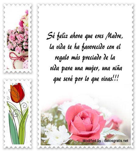 textos para una Madre primeriza, versos para una Madre primeriza, palabras bonitas para futuros Padres: http://www.datosgratis.net/felicitaciones-para-una-madre-primeriza/