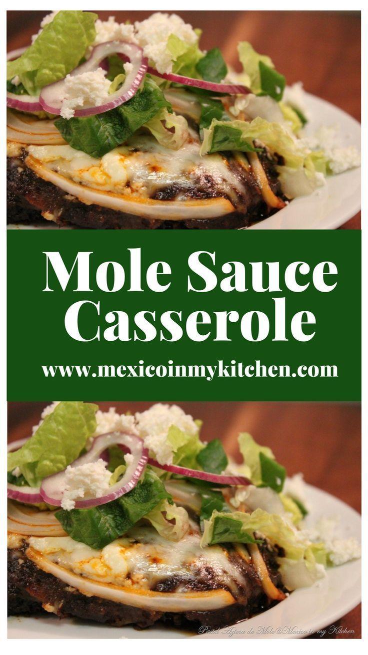 MOLE SAUCE CASSEROLE / PASTEL AZTECA DE MOLE #mexicanrecipes #chicken #tortillas #mexicancuisine #mexicanfood
