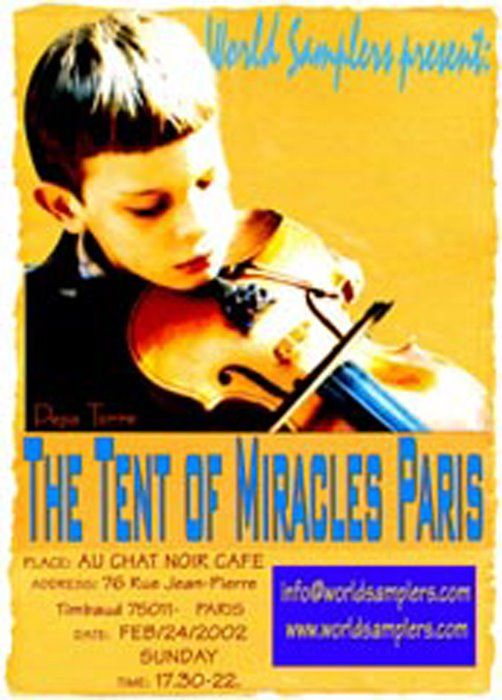 COLLECTIVE EXHIBITIONS-  The Tent of Miracles Paris (slides proyection in multicultural event in order to raise funds for children in Afganistan), Au chat Noir Cafe, PARIS 2002