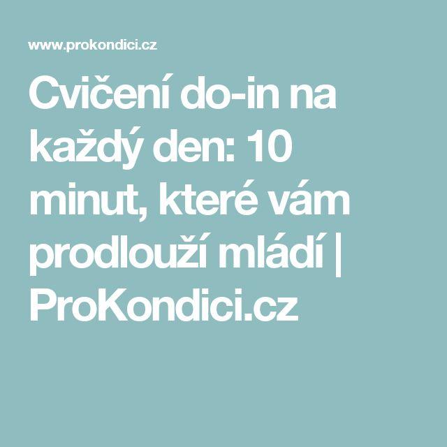 Cvičení do-in na každý den: 10 minut, které vám prodlouží mládí | ProKondici.cz
