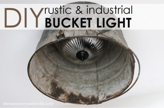 Looking for an interesting way to update that old boob light? Try this DIY Rustic and Industrial Bucket Light tutorial for an unique look!