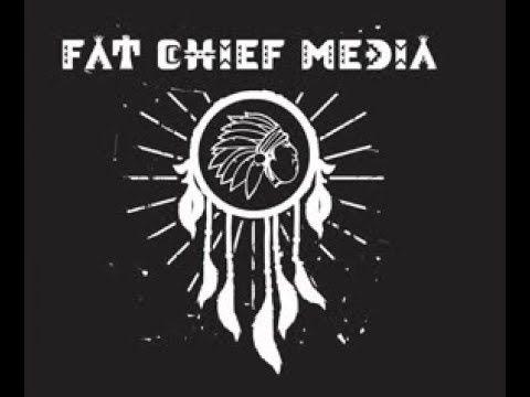 FAT CHIEF!  Creative Video Content!