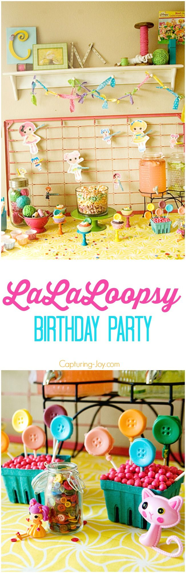 LaLaLoopsy Birthday Party Ideas!  From decor to food we've got you covered! Capturing-Joy.com