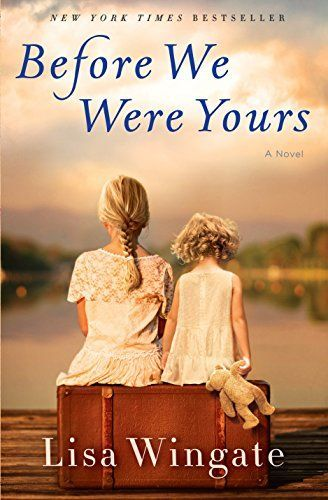 Before We Were Yours by Lisa Wingate // I picked this up at the library on our cruise and DID NOT GET TO FINISH IT! I'm waiting on it from my library because IT WAS AMAZING. I literally miss the characters in the story right now. *sob*