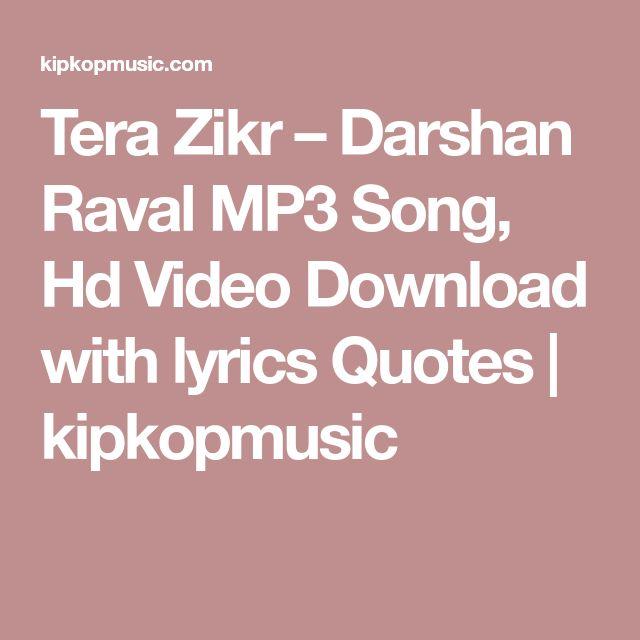 8 best tera Zikr - darshan raval images on Pinterest