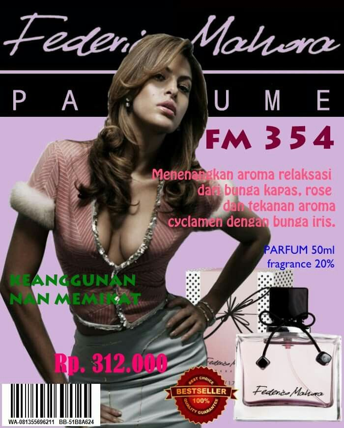 FM 354  Parfum 50ml, fragrance 20%. Harga: Rp312.000,00 Luxury Collection for Women  Type: Delicate, peaceful, relaxing  FLORAL/ ORIENTAL Fragrance notes: Top notes: rose, alpine violet, cotton flower Heart notes: aroma fabric Base notes: orris, musk  Order /Membership  BB 5A6ADD17 WA 08116928882