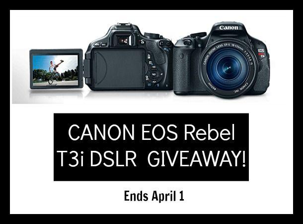 CANON EOS Rebel T3i DSLR #giveaway! Ends April 1, 2014! Short entry ...