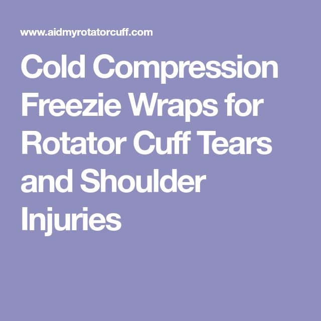 Cold Compression Freezie Wraps for Rotator Cuff Tears and Shoulder Injuries