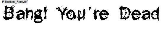 F rotten font
