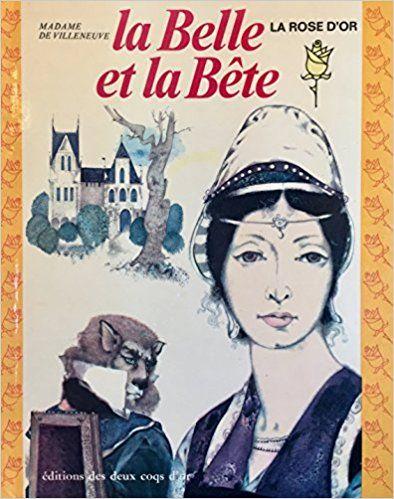 La Belle et la Bête: Madame De Villeneuve, Éditions les deux cqos d'or: Books - Amazon.ca