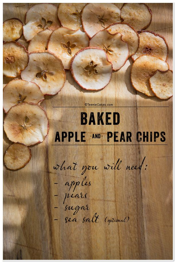 Baked Apple Chips and Pear Chips recipe | TeenieCakes.com