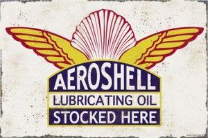 Aeroshell Lubrication Oil Tin Sign $50