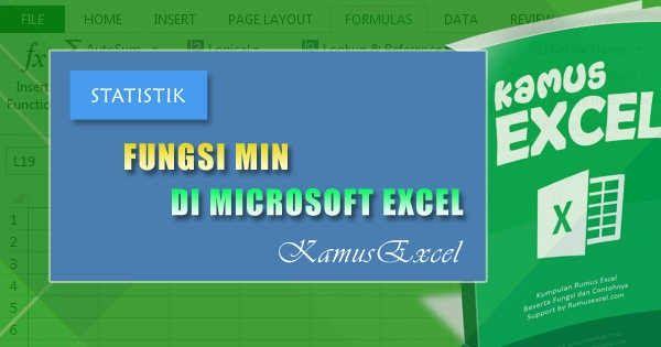 Tutorial Dan Penjelasan Lengkap Mengenai Cara Menggunakan Rumus Excel Atau Fungsi Excel Min Beserta Dengan Contoh Penggunaannya Microsoft Excel Microsoft