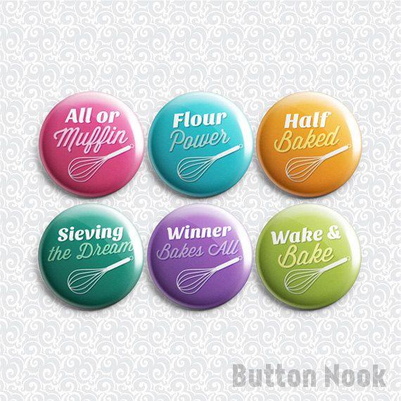 Baking Puns 6 Pack - Pinback Badge / Magnets / Sticky