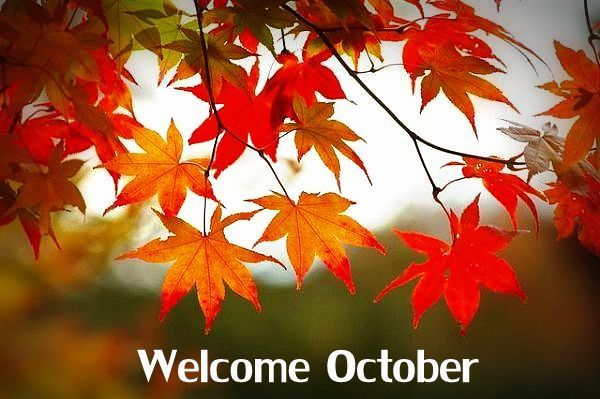 Welcome October ....Good Morning greetings to All