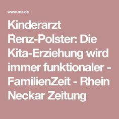 Kinderarzt Renz-Polster: Die Kita-Erziehung wird immer funktionaler - FamilienZeit - Rhein Neckar Zeitung