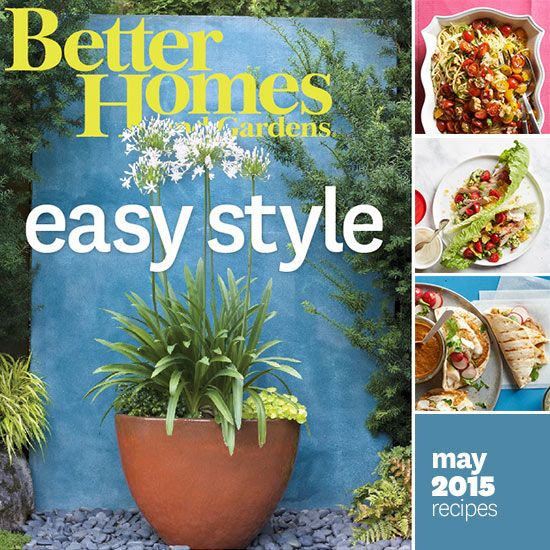 May 2015 Recipes Gardens Tacos And Better Homes And Gardens