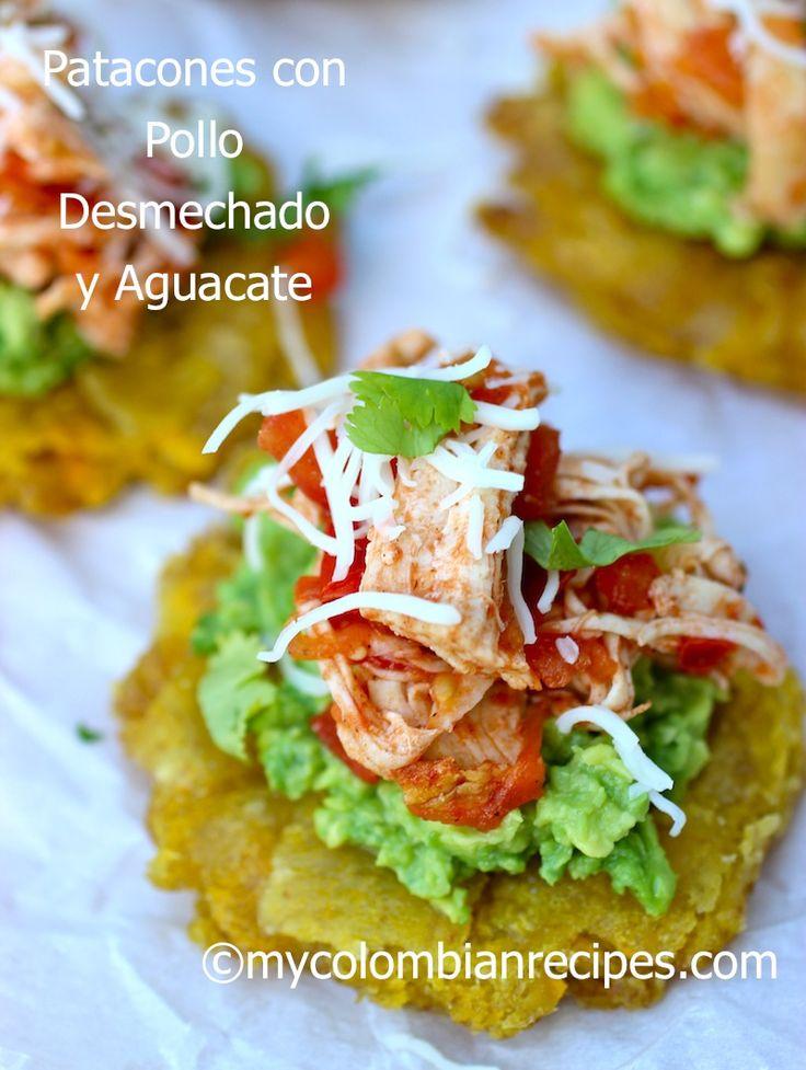 Patacones with Shredded Chicken and Avocado (Patacones con Pollo Desmechado y Aguacate)