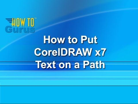 How to put Text on a Path - CorelDRAW x7 Text Effects Tutorial