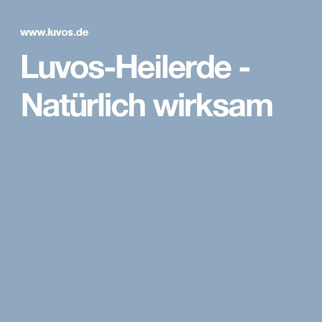 Luvos-Heilerde - Natürlich wirksam