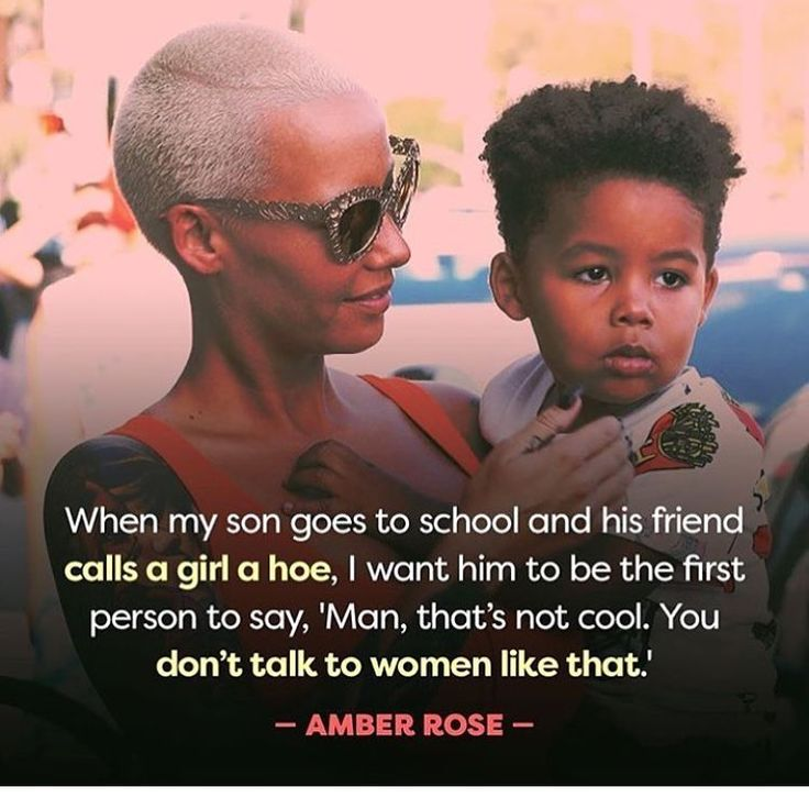 More parents need to explain this to their sons....regardless as to how a woman is dressed or behaves, that gives no right for someone to disrespect her. Especially if she has done nothing to disrespect you. Let people live....do your own thing!!