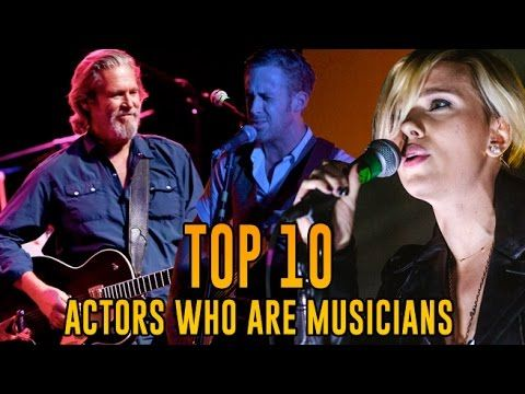 cool Watch Top 10 Actors who Moonlight as Musicians