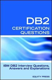 IBM DB2 Database Interview Questions Answers and Explanations