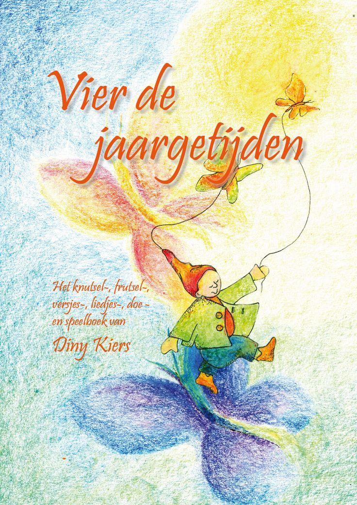 De cover van mijn boek ''Vier de jaargetijden''. Het boek staat vol activiteiten die je met jonge kinderen kunt doen. En...... veel speelgoed om zelf te maken!