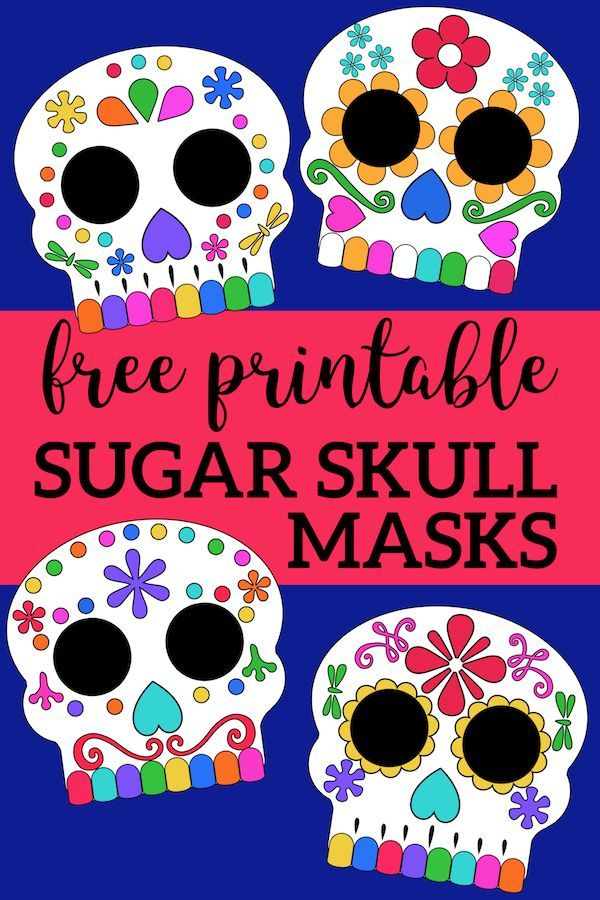 Day Of The Dead Masks Sugar Skulls Free Printable Paper Trail Design Day Of The Dead Mask Halloween Activities For Kids Halloween Party Supplies