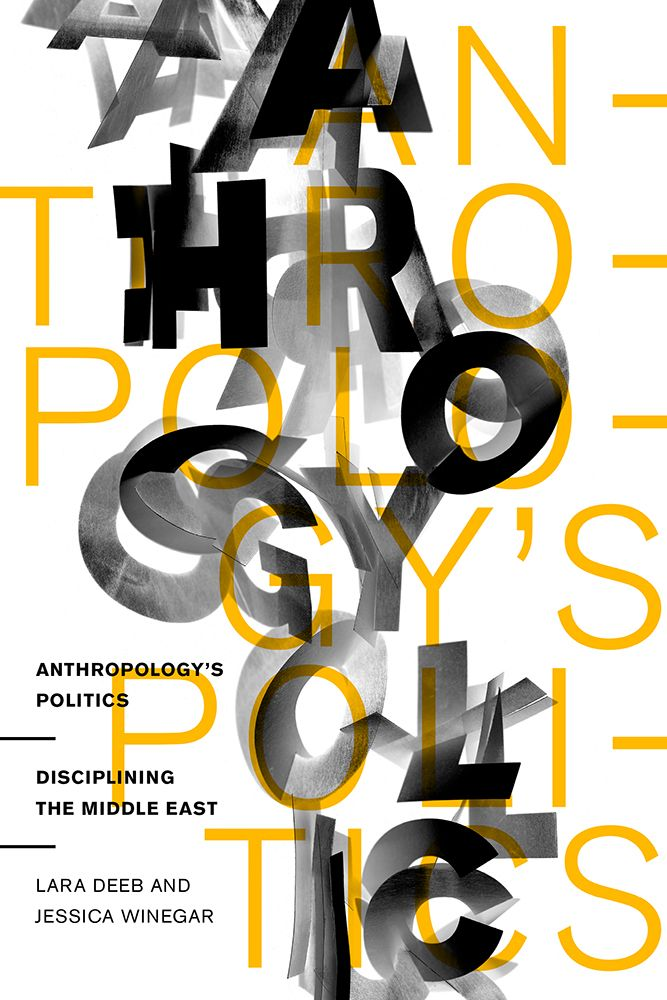 TYPOGRAPHIC DESIGN MERITS | Anthropology's Politics—Anne Jordan and Mitch Goldstein, Fairport, NY; www.annatype.com: Rob Ehle (art director), Anne Jordan and Mitch Goldstein (designers/photographers), Stanford University Press (client)