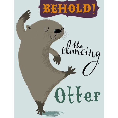 My husband LOVES otters.