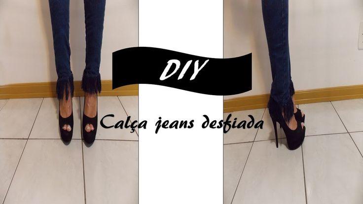 DIY: Barra calça jeans desfiada