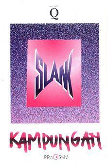 Album Kampungan - Slank   Bim-bim, Kaka, Bongki, Parlin Burman, Indra Qadarsih   1991