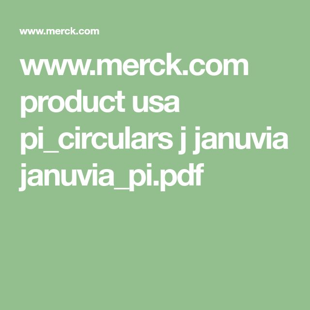 www.merck.com product usa pi_circulars j januvia januvia_pi.pdf