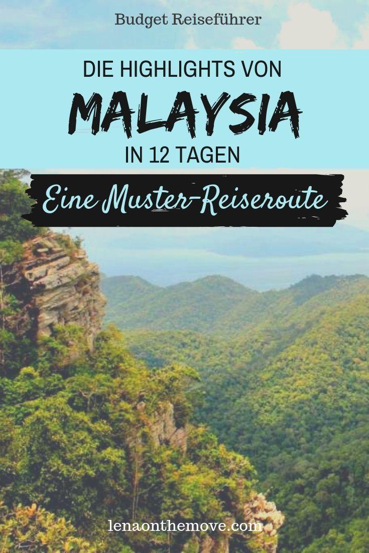 Malaysia Rundreise Die Highlights Von Malaysia In 12 Tagen Malaysia Reise Reisen Malaysia