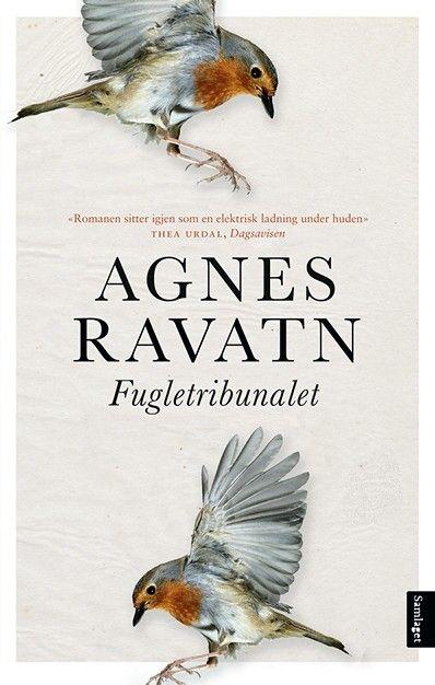 """""""Fugletribunalet"""" av Agnes Ravatn"""