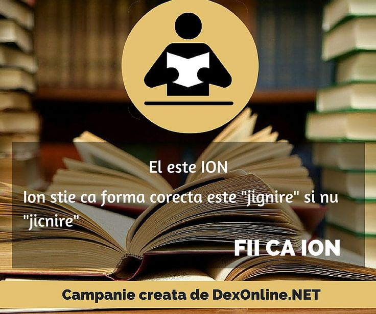Fii ca ION Salvam limba romana impreuna!  #corect #fiicaion #dictionar Campanie http://dexonline.net