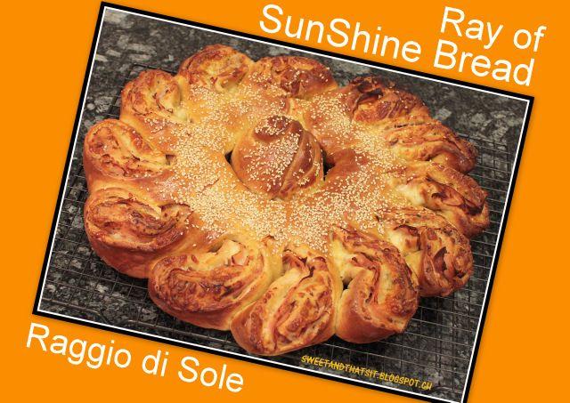 Sweet and That's it: Ray of SunShine Bread - Pane Raggio di Sole
