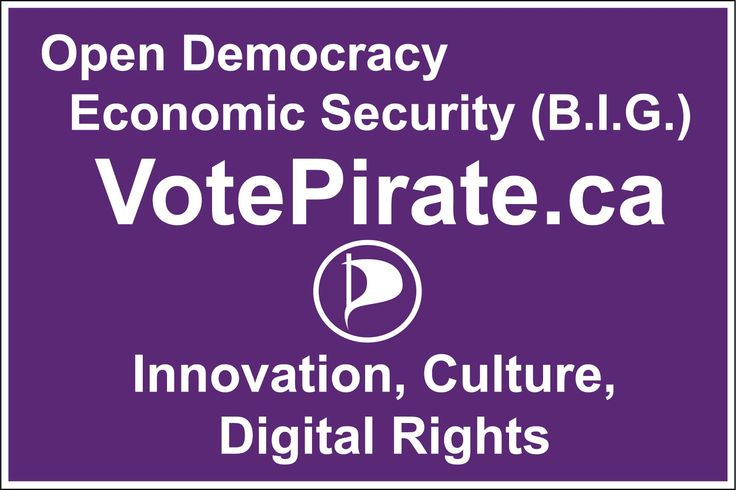 Vote For Pirates - recently printed coroplast signs for Open Democracy Economic Security. Do you want to vote for Pirates this election?