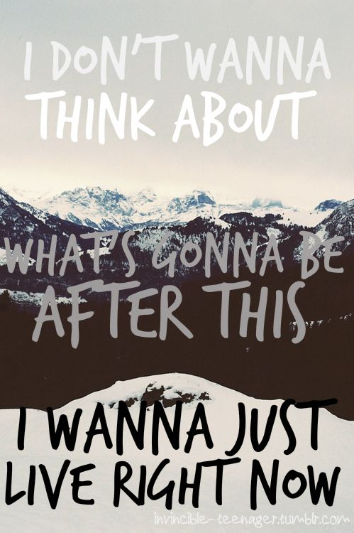 """ke$ha by C'Mon. Lyrics: """"I don't wanna think about what's gonna be after this, I wanna just live right now.""""♫ #Music #Songs #Quotes"""