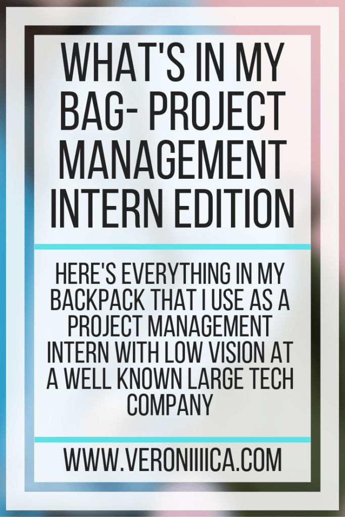 What's In My Bag- Project Management Intern Edition. Here's everything in my backpack that I use as a project management intern with low visio…