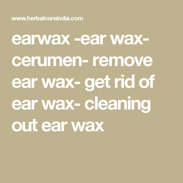 how to clean wax out of inner ear