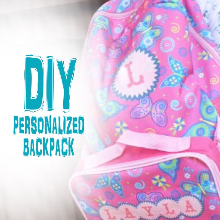 How to DIY a Backpack | DIY Personalized Backpack