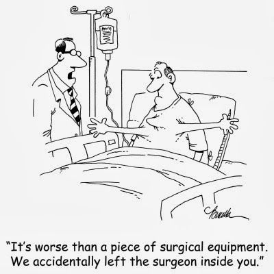 Funny Surgery Accident Cartoon Joke Picture.  What's new with medical mis-haps!!   :-(