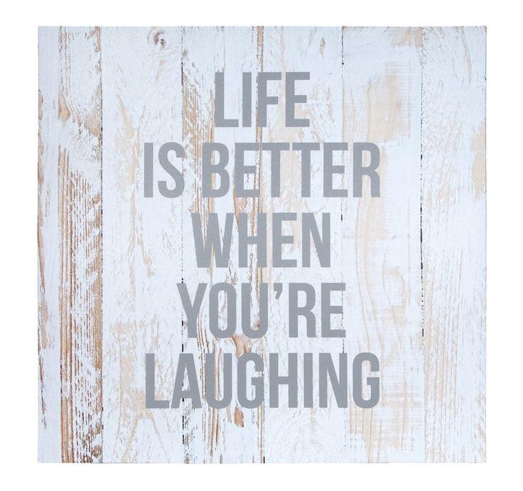 Tuinschilderij Tekst 'Life is better when you're laughing' #words #leenbakker #terrasideeen