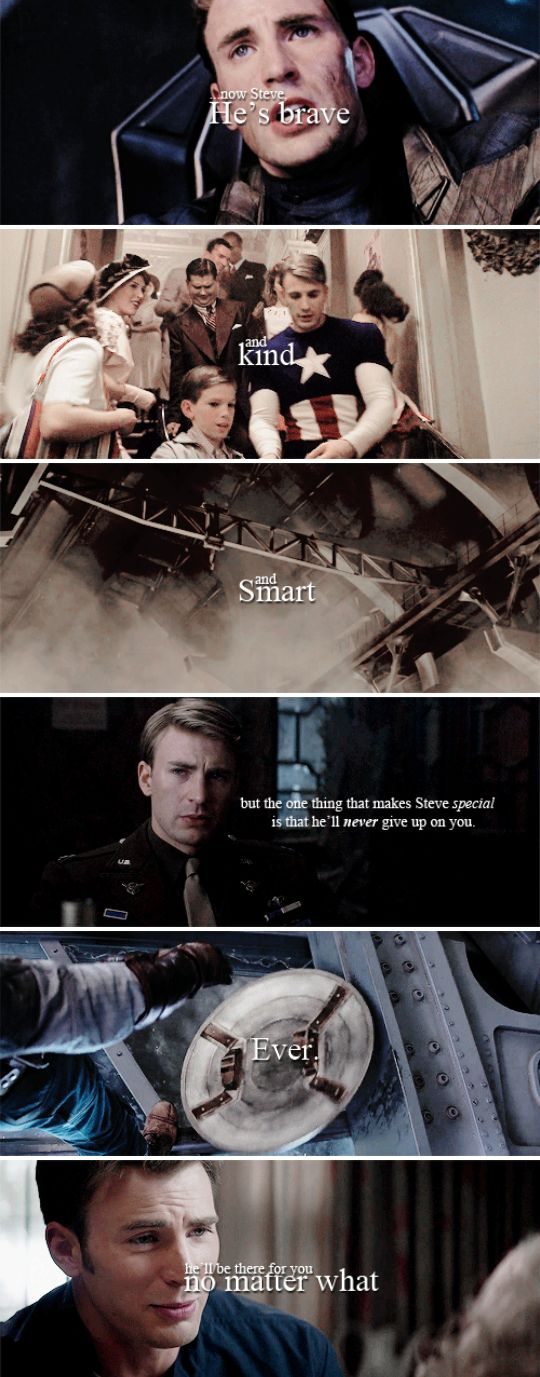''Now, Steve... He's brave and kind and smart. But the thnig that makes Dean special, is he'll never give up on you. Ever. He'll be there for you no matter what.'' / Steve Rogers
