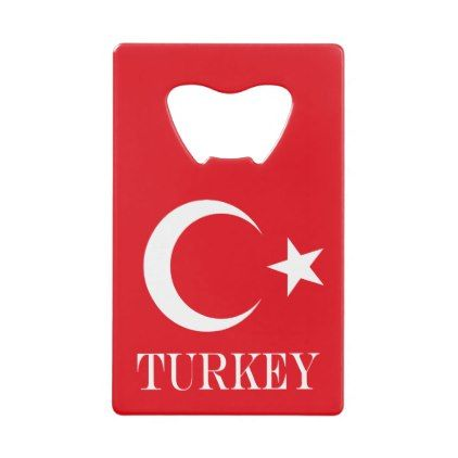 Flag of Turkey Credit Card Bottle Opener - diy cyo customize create your own personalize