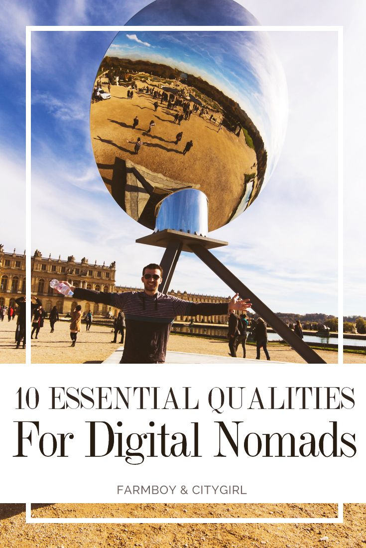 10 Essential Qualities to Become A Digital Nomad | FarmBoy & CityGirl