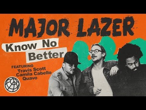 THE NEW MAJOR LAZER EP - KNOW NO BETTER - LISTEN NOW ON YOUTUBE - http://vid.io/xcRj OFFICIAL LYRIC VIDEO   MAJOR LAZER - KNOW NO BETTER (FEAT. TRAVIS SCOTT,...